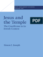 [Society for New Testament Studies Monograph Series] Simon J. Joseph - Jesus and the Temple_ the Crucifixion in Its Jewish Context (2016, Cambridge University Press)