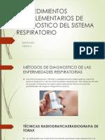 Procedimientos Complementarios de Diagnostico Del Sistema Respiratorio