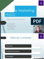 Plan de Marketing - HUGO - Mercadeo estratégico