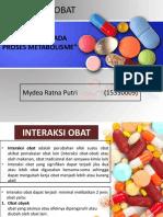 Mydea Ratna P_15330009_Interaksi Pada Proses Metabolisme.pptx