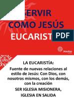 Servir Como Jesús Eucaristía