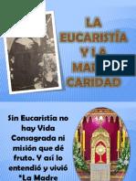 LA Eucaristía Y LA MADRE CARIDAD.pptx