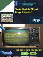 """""""Evolución de La TV en El Campo Educativo"""""""