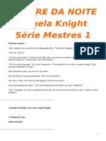 Series Mestres 1  - Rei da Noite