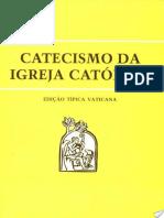 Catecismo Da Igreja Catolica - Igreja Catolica Apostolica Roma