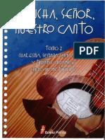 Cancionero Liturgico Escucha Senor Nuestro Canto Tomo 2 Mexico 2011