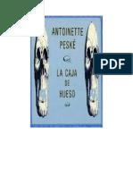 Peske Antoinette - La Caja de Hueso