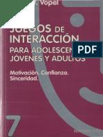 Vopel Klaus W - Juegos De Interaccion Para Adolescentes Jovenes Y Adultos.pdf