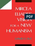 Mircea Eliade's Vision for a New Humanism - David Cave