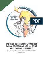 Caderno de Recursos Litúrgicos Para a Celebração Dos 500 Anos Da Reforma Protestante