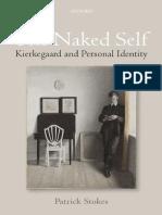 the naked self, kierkegaard, personal identity