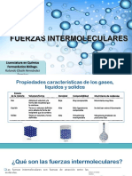 Fuerzas intermoleculares.