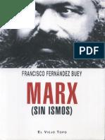 Fernández Buey, Francisco, Marx (Sin Ismos), El Viejo Topo, España