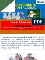 Comportamento Organizacional - Gestão Adm. Aula 3