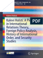 (SpringerBriefs on Pioneers in Science and Practice 41) Kalevi Holsti (Auth.)-Kalevi Holsti_ a Pioneer in International Relations Theory, Foreign Policy Analysis, History of International Order, And S