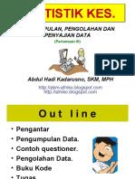 Stat Kes - PERTEMUAN III- Stikes WH 2010- Pengumpln Pengolhn Dt