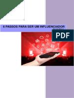 6 Passos Para Ser Um Influenciador Digital