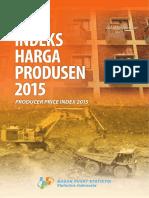 BPS - Indeks Harga Produsen Indonesia 2015