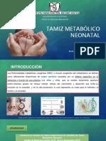 TAMIZ METABÓLICO NEONATAL.pptx