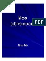 3 Micoze Cutaneo Mucoase