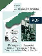 De Vieques a La Universidad- Lecciones y Necesidades Del Pueblo de Vieques en La Lucha Por La Paz y El Desarrollo