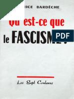 Maurice Bardèche - Qu'Est-ce Que Le Fascisme
