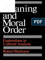 Robert Wuthnow-Meaning and Moral Order_ Explorations in Cultural Analysis-University of California Press (1989)