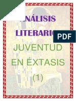 ANÁLISIS LITERARIO JUVENTUD EN EXTASIS