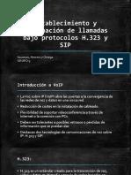 Establecimiento y Terminación de Llamadas Bajo Protocolos H.323 y SIP