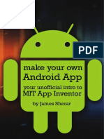 Make Your Own Android App_Your Unofficial Guide to MIT App Inventor.pdf