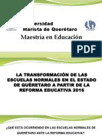 La transformación de las escuelas normales en el estado de Querétaro a partir de la reforma educativa 2016