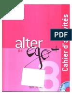 Alter Ego +3 B1 Cahier d´activités