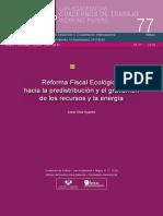 Reforma Fiscal Ecológica Hacia La Predistribución y El Gravamen de Los Recursos y La Energía
