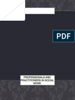 Professionals and Practitioners in Social Work