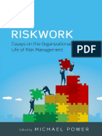 Riskwork Essays on the Organizational Life of Risk Management