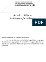 EESI - Arte Do Cotidiano - As Intervenções Urbanas