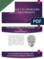 LA CIENCIA Y EL PROBLEMA DEL CONOCIMIENTO.pptx