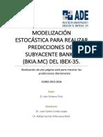 GIMENO - Modelización Estocástica Para Realizar Predicciones Del Subyacente BKIA.mc (Bankia) Del ...