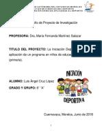 La Iniciación Deportiva. Diseño y Aplicación de Un Programa en Niños de Educación Nivel Básico (Primaria).