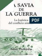 La Savia de la Guerra - Logistica del Conflicto Armado - Julian Thompson.pdf