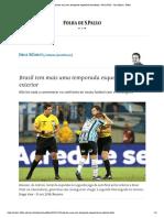 Brasil tem mais uma temporada esquecível no exterior - 09_12_2018 - Juca Kfouri - Folha.pdf