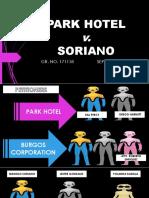 Park Hotel v. Soriano Case Presentation