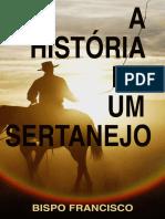 A Historia de Um Sertanejo