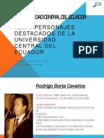 PERSONAJES DESTACADOS DE LA UNIVERSIDAD CENTRAL DEL ECUADOR