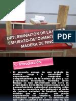 238587797-DETERMINACION-DE-LA-CURVA-ESFUERZO-DEFORMACION-EN-MADERA-DE-pptx.pptx
