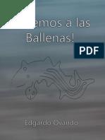 Salvemos a las Ballenas!  Audio-Poesía de Edgardo Ovando