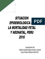 2016 Situación Epidemiológica de La Mortalidad Fetal y Neonatal, Perú