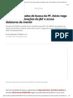 Alvo de Mandados de Busca Da PF, Aécio Nega 'Ilicitude' Em Doações Da J&F e Acusa Delatores de Mentir _ Política _ G1