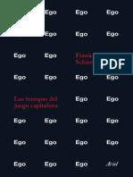 Ego ego ego trampas del capitalismo