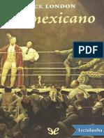 El Mexicano - Jack London